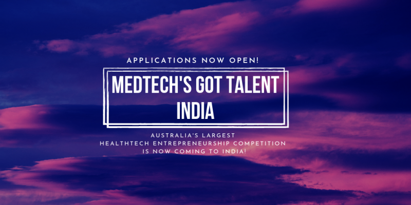 "Image of text over purple sky: ""Applications now open! MedTech's Got Talent India"""